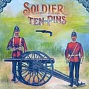 Soldier Ten-pins Art Print