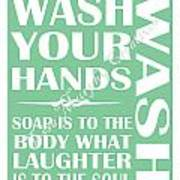Solid Wash Your Hands Art Print
