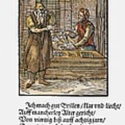 Spectacle Maker, 1568 Art Print
