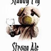 Stabby Pig Strong Ale Art Print