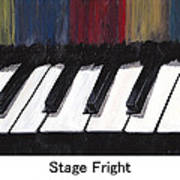 Stage Fright Named Art Print