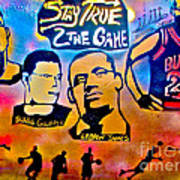 Stay True 2 The Game No 1 Art Print by Tony B Conscious