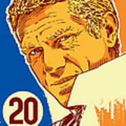 Steve Mcqueen Pop Art - 20 Art Print