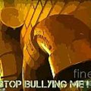 Stop Bullying Art Print