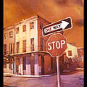 Stop- French Quarter Ahead Art Print