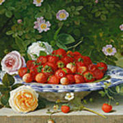 Strawberries In A Blue And White Buckelteller With Roses And Sweet Briar On A Ledge Art Print by William Hammer