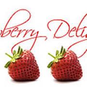 Strawberry Delight Art Print by Natalie Kinnear