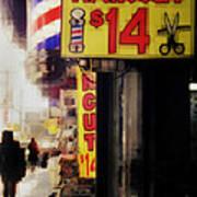Streets Of New York - Haircut 14 Dollars Art Print