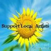 Support Local Artists Art Print by Lorraine Heath