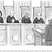 Supreme Court Justices Say To A Man Approaching Art Print by Paul Noth