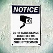 Surveillance Sign On Concrete Wall Art Print
