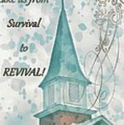 Survival To Revival Art Print