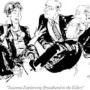 Susanna Explaining Broadband To The Elders Art Print
