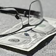 Ten Dollar And Eyeglasses Art Print