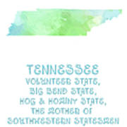 Tennessee - Volunteer State - Big Bend State - Hog And Hominy State Art Print