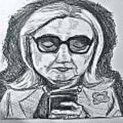 Texts From Hillary Print by Cheryl Bond