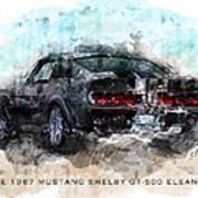 The 1967 Shelby Gt-500 Eleanor Art Print