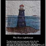 The Blue Lighthouse Art Print