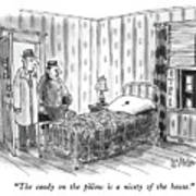 The Candy On The Pillow Is A Nicety Of The House Art Print