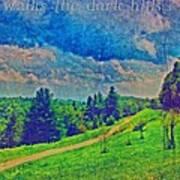 The Dark Hills Art Print by Michelle Greene Wheeler