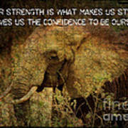 The Elephant - Inner Strength Art Print
