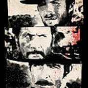 The Good The Bad And The Ugly Art Print