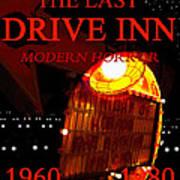The Last Drive Inn Art Print