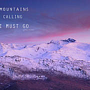 The Mountains Are Calling And I Must Go John Muir Poster By Guido