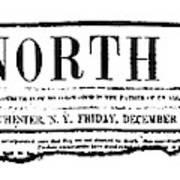 The North Star, 1847 Art Print