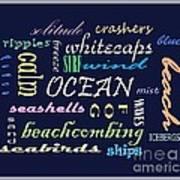The Ocean Is... Art Print