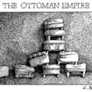 The Ottoman Empire Art Print