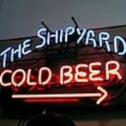 The Shipyard Cold Beer Neon Sign Art Print