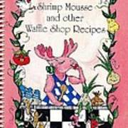 The Shrimp Moose And Other Waffle Shop Recipes Cookbook Calvary Church Memphis Tn Art Print