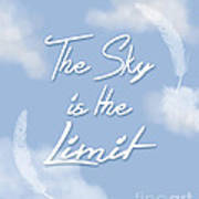 The Sky Is The Limit Art Print