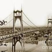 The St. Johns Bridge Is A Steel Suspension Bridge That Spans The Willamette River Art Print