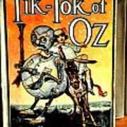 The Tik Tok Of Oz Art Print