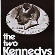The Two Kennedys, Aka I Due Kennedy Art Print