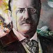 Theodore Roosevelt Art Print by Corporate Art Task Force