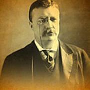 Theodore Teddy Roosevelt Portrait And Signature Art Print
