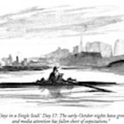 'thirty Days In A Single Scull.' Day 17: Art Print