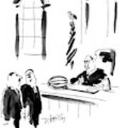 This Judge Is Known As Tough But Fair Art Print