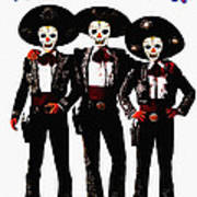 Three Amigos - Day Of The Dead Art Print