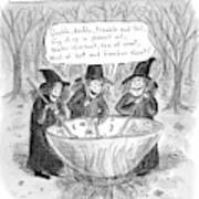Three Witches Stir A Large Wok Art Print by Roz Chast