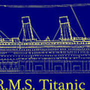 Titanic By Design Art Print