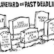 Title: Graveyard Of Past Deadlines.  A Graveyard Art Print