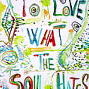 To Love What The Soul Hates Art Print