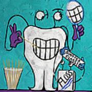 Tooth Pick Dental Art By Anthony Falbo Art Print