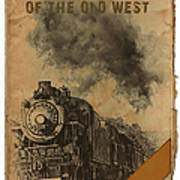 Trains Of The Old West Art Print