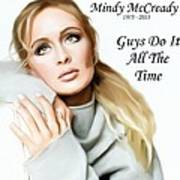 Tribute Mindy Mccready Guys Do It All The Time Art Print