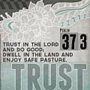Trust In The Lord- Contemporary Christian Art Art Print